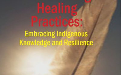 Decolonizing Healing Practices